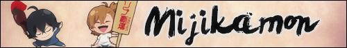 Mijikamon