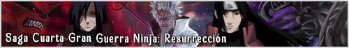 Saga Cuarta Gran Guerra Ninja: Resurrección