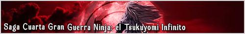 Saga Cuarta gran guerra ninja: El Tsukiyomi Infinito